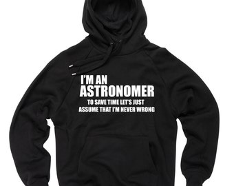 Astronomer Hoodie  Sweater Funny Astronomer Sweatshirt