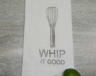 Whip It -Flour Sack Tea Towel