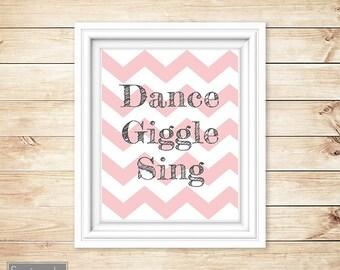Dance Giggle Sing Pink Chevron Girl's Room Baby Nursery Wall Art Bedroom Decor Printable 8x10 Digital JPG Instant Download (36)