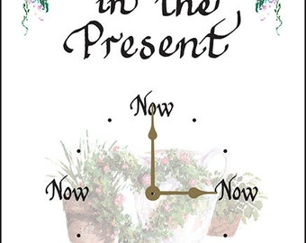 "Now Clock ""Live in the Present"" Hearts"