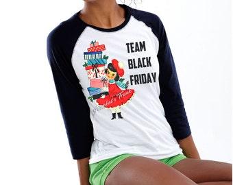 "Black Friday Shirt - Women Christmas Shopping Shirt - ""Team Black Friday"" Shopping Shirt - Size XS S M L Xl Xxl 3XL Adult Unisex"
