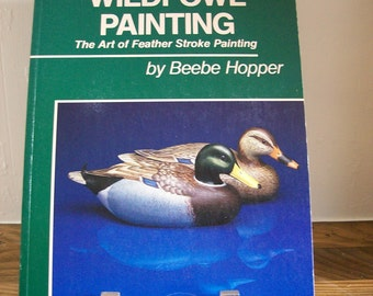 Art Book How-To Paint Waterfowl Decoys Feather Stroke Painting Hobby Folk Crafting