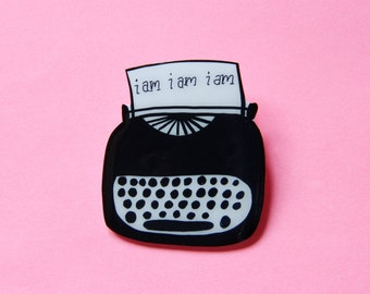 Sylvia Plath Typewriter Brooch / Pin