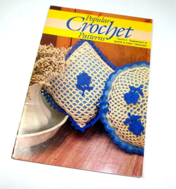 Popular Crochet Patterns Quick and Easy by AntiquesGaloreGal