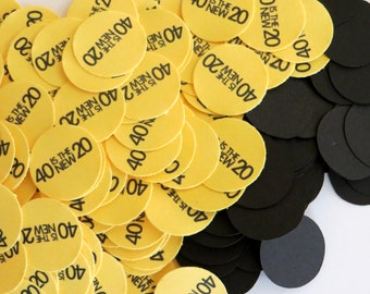 40th Birthday Party Confetti 3/4 Inch Circles - 40 is the New 20, Black and Yellow or Your Colors