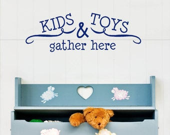 Kids & Toys Gather Here Wall Decal