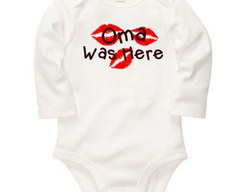 Oma was here - long or short sleeve bodysuit - free shipping in the U.S Contiguous. - #230