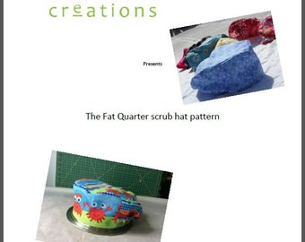 Fat Quarter Scrub cap  pattern -  pdf instant download