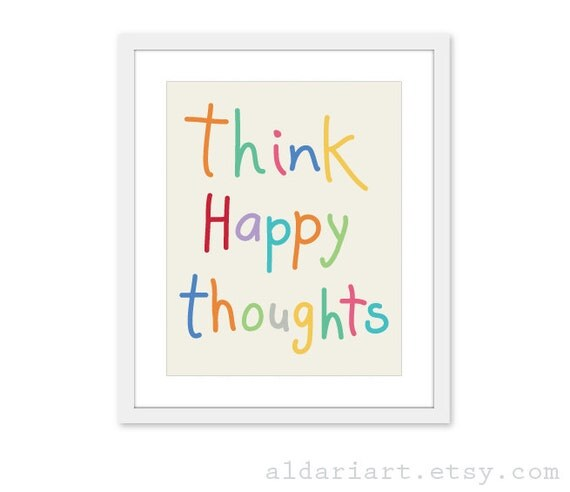 Think Happy Thoughts - Digital Print- Colorful Art Print - Wall Art - Spring Colors - Inspirational Quote