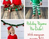 PRE-ORDER for Children's Holiday Pajamas with Monogram, Name, or Applique