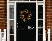 Boo. Decal - Vinyl Decal for your Front Door - Boo. Halloween Vinyl Lettering Entry Way or Porch Decal