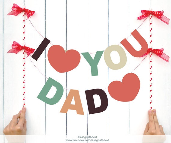 Items similar to instant download i love you dad diy - I love you daddy download ...