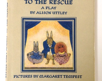 HIGHLY COLLECTIBLE Vintage Children's Book 'Little Grey Rabbit to the Rescue: A Play by Alison Uttley,' w/ pictures by Margaret T. Collins