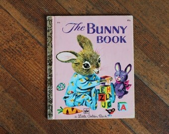 Vintage Children's Book - The Bunny Book (A Little Golden Book 1976)