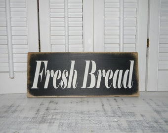 Fresh Bread Rustic Kitchen Sign Country Home Decor