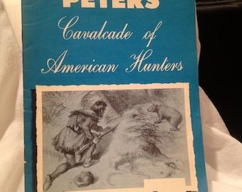 "Vintage Remington Guns ""Peters Cavalcade of American Hunters"""