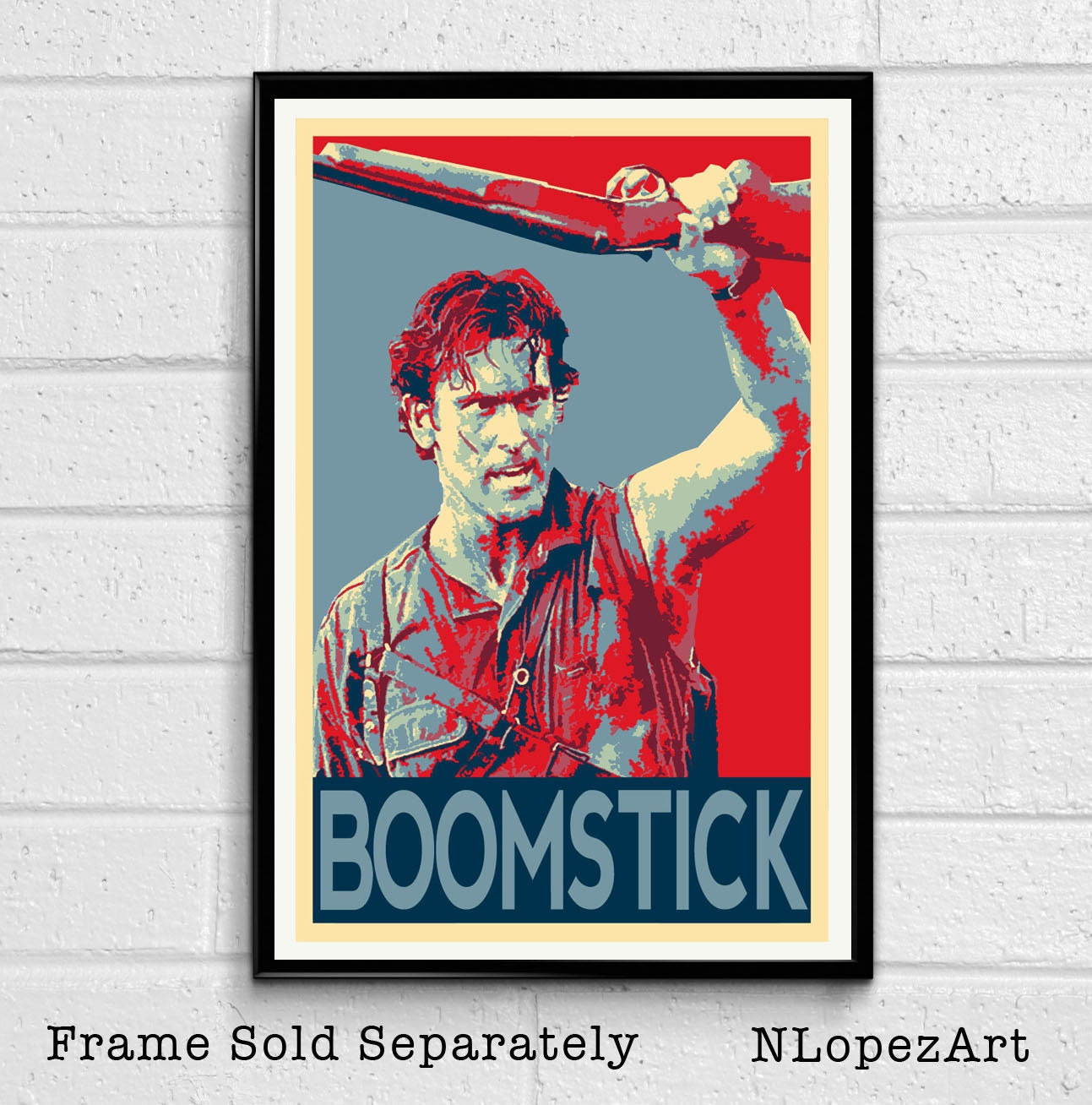 Ash Evil Dead Army of Darkness Bruce Campbell Pop Art Poster