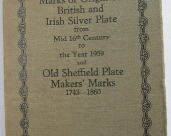 GUIDE to MARKS of Origin on British and Irish SILVER Plate Published in 1959 by Northend, Sheffield, England