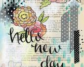 Hello New Day Print
