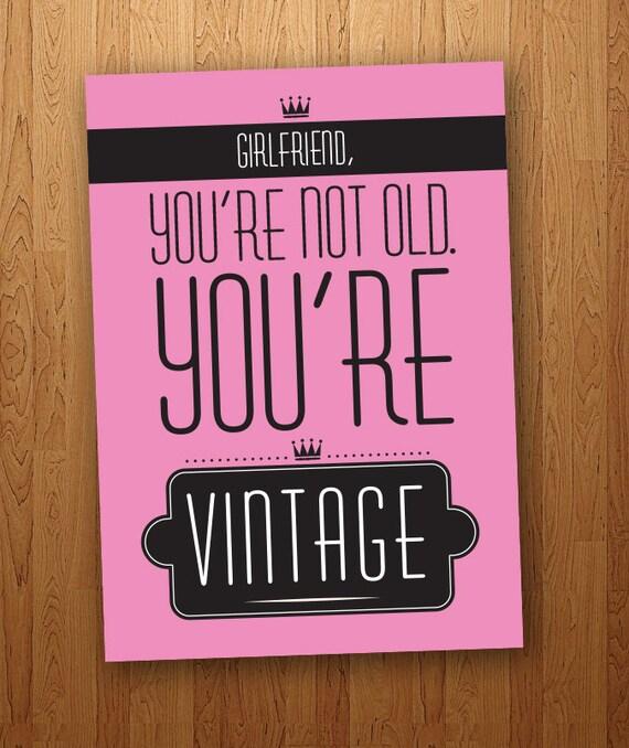 Girlfriend Funny Vintage Birthday Card Printable
