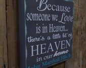 Because someone we love is in heaven, personazlied...Custom wood sign, home decor
