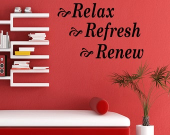Wall Quotes Relax Refresh Renew Vinyl Wall Decal Quote Removable Bathroom Wall Sticker Home Decor (B38)