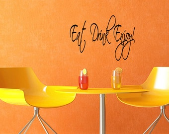 Eat Drink Enjoy Inspirational Quote Kitchen Wall Decal Sticker (C106)