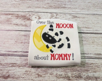 Over The Moon For Mommy Appliqued Shirt - Embroidered Shirt, Girls, Baby, Toddler, Cow Shirt, Mommy Shirt