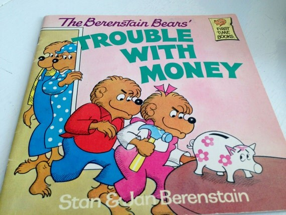The Berenstain Bears' Trouble With Money by manyhappymemories