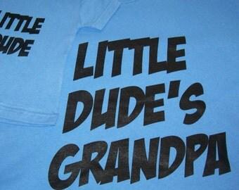 Grandpa Shirt~Baby/Toddler Shirt~Matching Grandpa and Grandson Shirts  Dude Shirt  New Grandpa Gift