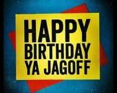 Pittsburgh Yinzer Birthday Jagoff Card