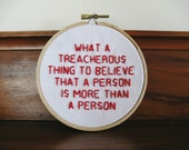 What a Treacherous Thing - Paper Towns - Embroidery Hoop