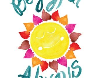 Be Joyful Always -- Bible Verse -- Watercolor Print with hand lettering