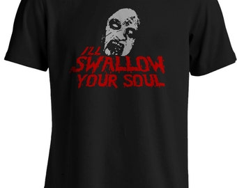 Evil Dead 2 - Bruce Campbell I'll Swallow your Soul Deadite Quote T-shirt
