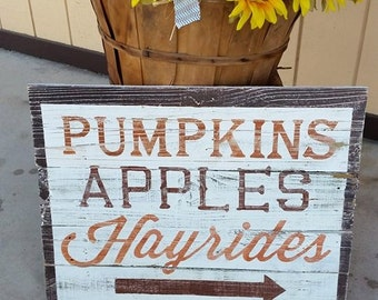 Wood Sign - Fall Sign - Autumn Sign - Pumpkins Apples Hayrides sign on reclaimed wood