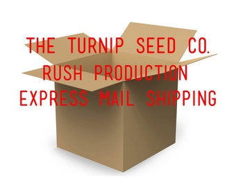 Rush Production with Express Mail Shipping
