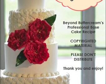 Beyond Buttercream's Base Cake Recipes by Jennifer Bratko