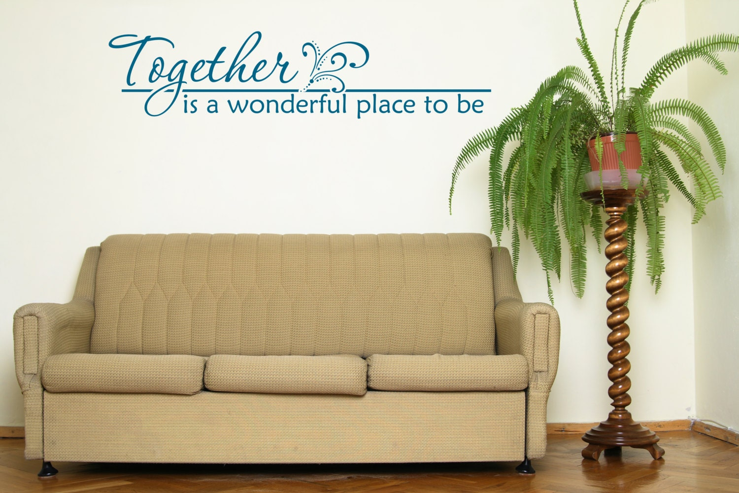 Together Is A Wonderful Place To Be Family Wall Vinyl Decal