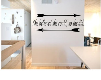 She believed she could, so she did Wall Decal