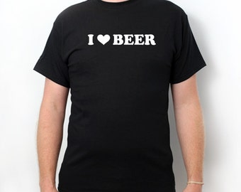 I Love Beer T-shirt Funny Party College Pub Crawl St. Patrick's Home Brewer Craft Beer Tee Shirt