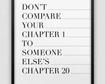 don't compare yourself print // motivational inspirational print // black and white wall decor // typographic print