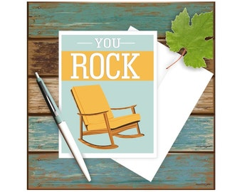 You Rock Card, Funny Greeting Card, Funny Congratulations Card,  Blank Note Card, Mid Century Chair, Funny Thank You Card, Appreciation Card