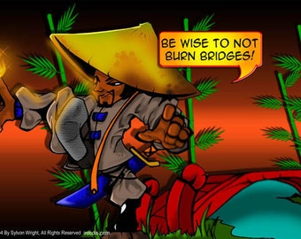 Be Wise Not to Burn Bridges Poster