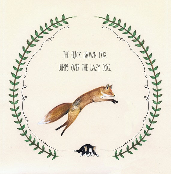 The Quick Brown Fox - 8.5x11 Print