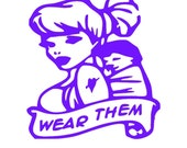 "Baby Wearing ""Wear Them"" Vinyl Decal"
