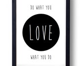 Printable Do What You Love