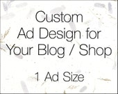 Custom Ad Design for Your Blog or Shop - 1 Size - Sidebar Ad - Blog Button