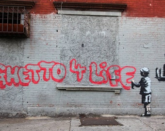 Graffiti Art by Banksy, Ghetto For Life, Giclee Print on Canvas, various sizes