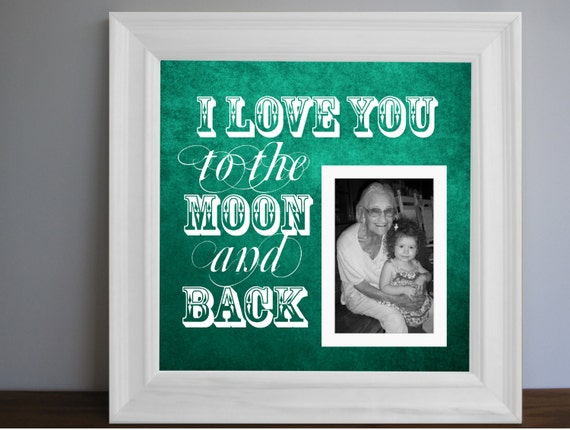 I Love You To The Moon And Back Custom Picture Frame By