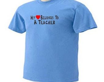My HEART BELONGS To A TEACHER Teaching T-Shirt